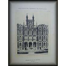 Lámina - Plate : Arquitectura Moderna de Barcelona - Colegio de los PP.Jesuitas en Sarriá