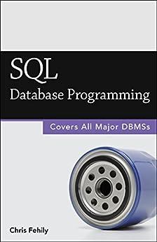 SQL (Database Programming) (2015 Edition) (English Edition) von [Fehily, Chris]