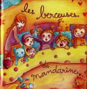 Mandarine - Les Berceuses De Mandarine