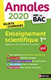 Annales ABC du Bac 2020 Enseignement Scientifique 1re...