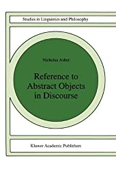 Reference to Abstract Objects in Discourse (Studies in Linguistics and Philosophy)