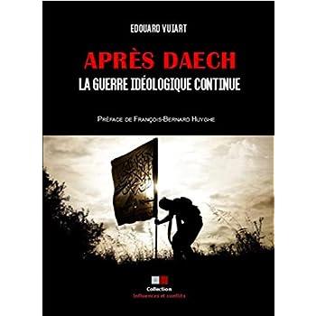 Après Daech, la guerre idéologique continue.