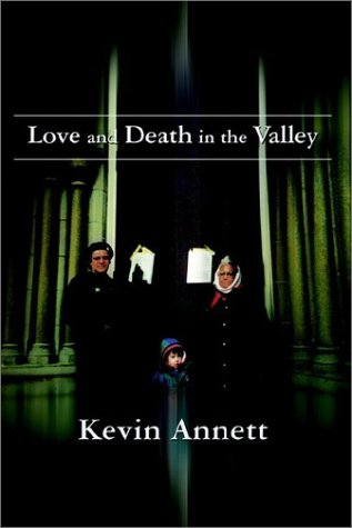 Love and Death in the Valley