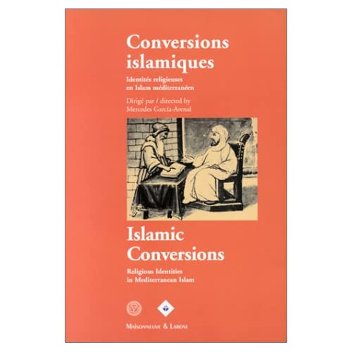 Conversions islamiques - Islamic Conversions (bilingue)