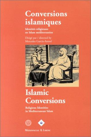 Conversions islamiques - Islamic Conversions (bilingue)