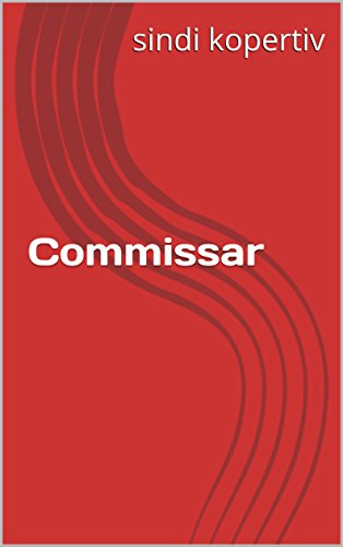 Commissar  (Italian Edition) par sindi kopertiv