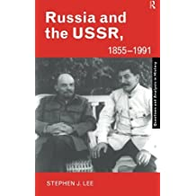 Russia and the USSR, 1855-1991: Autocracy and Dictatorship (Questions and Analysis in History) by Stephen J. Lee (2005-12-21)