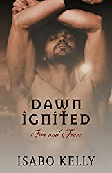 Dawn Ignited (Fire and Tears Book 3)
