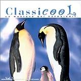 Classicool-La Musique Qui Rafraichit Vol 3