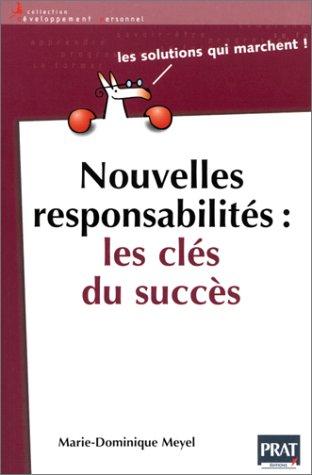 Nouvelles responsabilités : les clés du succès par Marie-Dominique Meyel