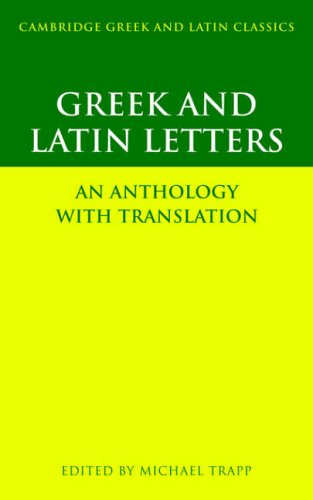 Greek and Latin Letters: An Anthology with Translation (Cambridge Greek and Latin Classics)