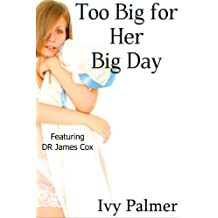 Too Big for Her Big Day (Size sex story)