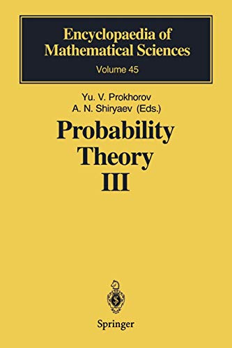 Probability Theory III: Stochastic Calculus (Encyclopaedia of Mathematical Sciences, Band 45)