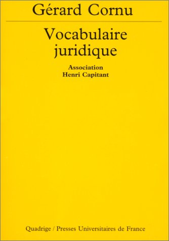 Vocabulaire juridique par Association Henri Capitant, Gérard Cornu