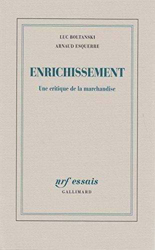 Enrichissement. Une critique de la marchandise (NRF Essais)