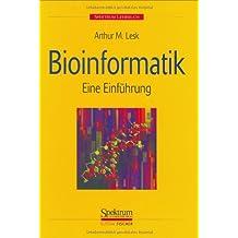 Bioinformatik: Eine Einführung