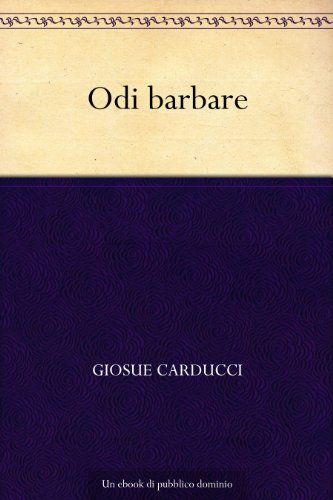 Odi barbare (Italian Edition)