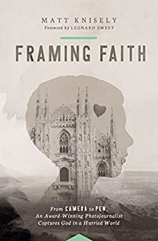 Framing Faith di [Knisely, Matthew]