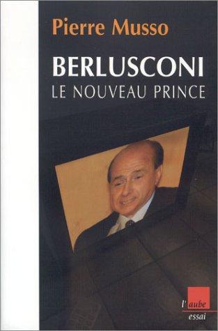 Berlusconi par Pierre Musso