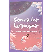 Somos las hormigas: (We Are The Ants): 4 (KAKAO LARGE)