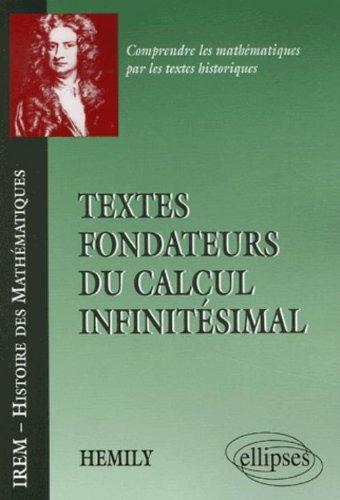 Textes fondateurs du calcul infinitsimal