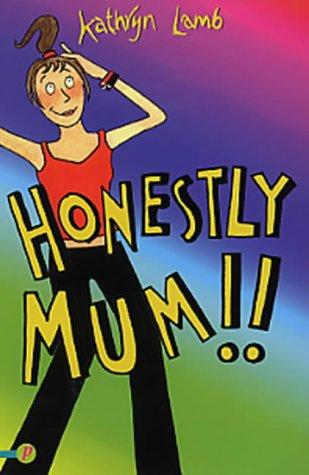Honestly Mum