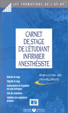 Carnet de stage de l'étudiant infirmier anesthésiste, première année