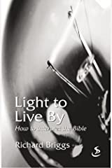 Light to Live by: How to Interpret the Bible Paperback