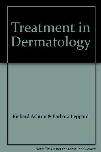 Treatment in Dermatology by Barbara Leppard (2004-09-01)
