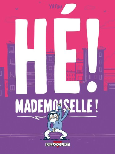 "<a href=""/node/142484"">Hé ! Mademoiselle !</a>"