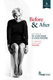 Before and After: Real Stories of the 10 Years Younger in 10 Weeks Programme (Your Best Self Seeds)