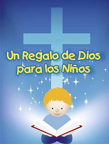 UN REGALO DE DIOS PARA LOS NIÑOS: Manual de Promesas e Instrucción ...