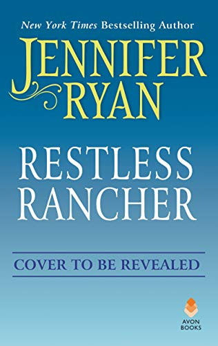 Restless Rancher: Wild Rose Ranch (English Edition)