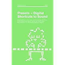 Presets: Digital Shortcuts to Sound