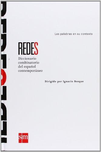 REDES Diccionario combinatorio del español contemporáneo por Ignacio Bosque