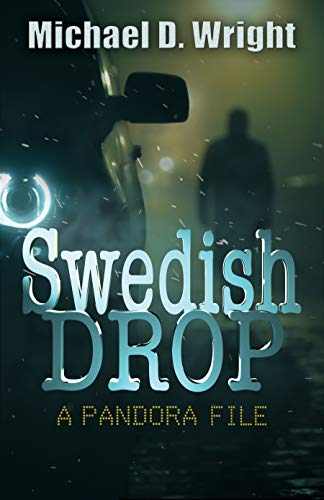 Swedish Drop: A PANDORA File (English Edition) eBook: Michael D ...