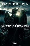 Anges et démons (Thrillers)