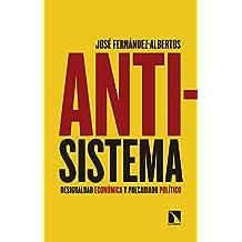 Antisistema: Desigualdad económica y precariado político (Mayor)