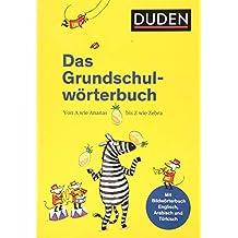 Duden – Das Grundschulwörterbuch (Duden - Grundschulwörterbücher)