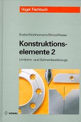 Konstruktionselemente, Tl.2, Beispielsammlung für Umform- und Schneidwerkzeuge