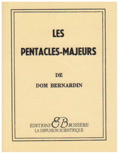 Les pentacles majeurs de Dom Bernardin