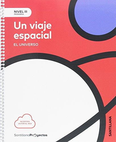 NIVEL III PRI UN VIAJE ESPACIAL. EL UNIVERSO - 9788414106488