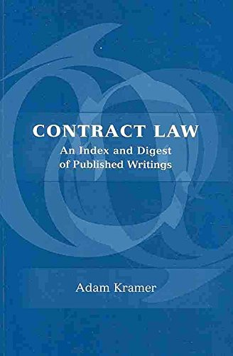 [Contract Law: An Index and Digest of Published Writings] (By: Adam Kramer) [published: January, 2010]