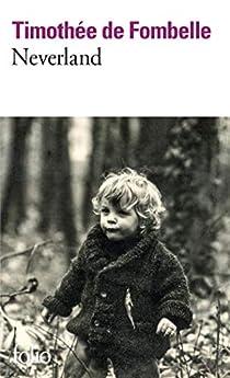 Neverland par Timothée de Fombelle