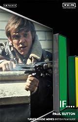If....: Turner Classic Movies British Film Guide (British Film Guides)