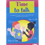 Time to Talk: A Programme to Develop Oral and Social Interaction Skills for Reception and Key Stage One