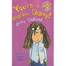 You're A Disgrace, Daisy: Book & Tape: 1 (Definitely Daisy)