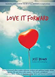 Love It Forward