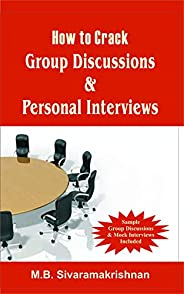 How to Crack Group Discussion & Personal Inter