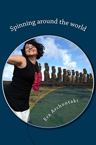 Spinning around the world (English Edition) eBook: Era Archontaki ...